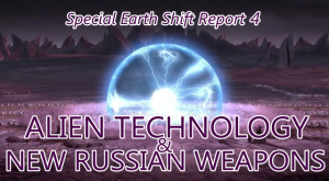 ALIEN TECHNOLOGY AND NEW RUSSIAN WEAPONS 2