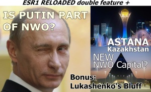 ESR 1reloaded PUTIN ASTANA NWO