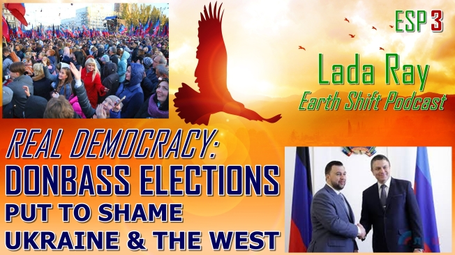 ESP3 REAL DEMOCRACY DONBASS ELECTIONS PUT TO SHAME UKRAINE & THE WEST