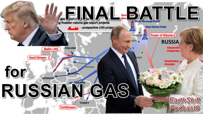 FINAL BATTLE FOR RUSSIAN GAS (ESP8)